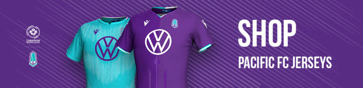 Visit shop.canpl.ca for Pacific FC jerseys, hats, and more.